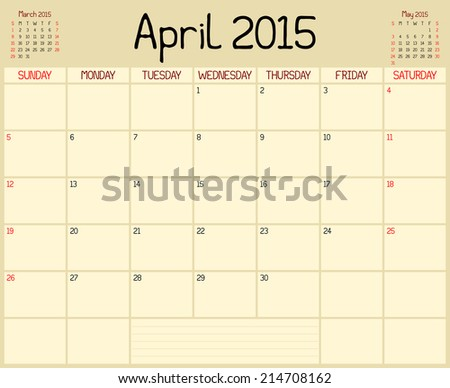 Year 2015 April Planner - A monthly planner calendar for April 2015. A custom handwritten style is used. Vector version also in portfolio. - stock photo
