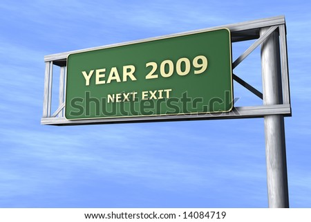 Year 2009 - Next exit - stock photo