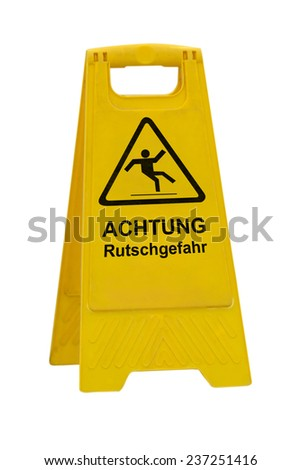 Yellow Achtung Rutschgefahr (German Caution slippery wet floor) sign isolated on white background - stock photo