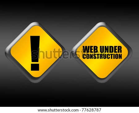 yellow and black web under construction sign over black background