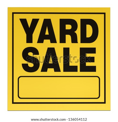 Yellow and black yard sale sign with copy space isolated on a white background. - stock photo