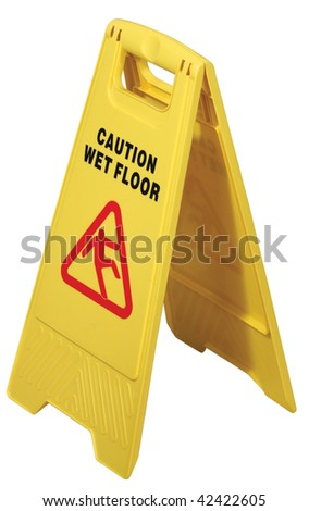 "Yellow floor sign with words ""Caution wet floor"" isolated over a white background"