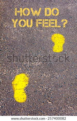 Yellow footsteps on sidewalk towards How do You Feel message.Conceptual image