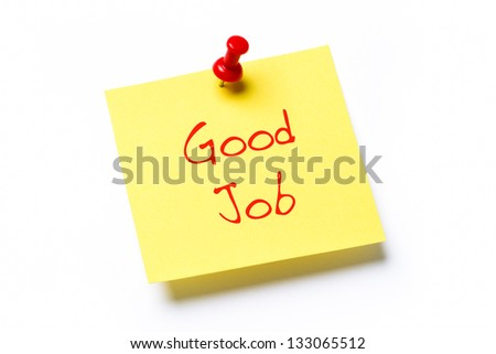 Yellow paper note with the words Good Job, isolated on a white background