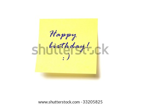 "Yellow post it with words ""Happy birthday!"" isolated on white"