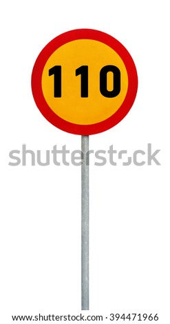 Yellow round speed limit 110 road sign on rod - stock photo