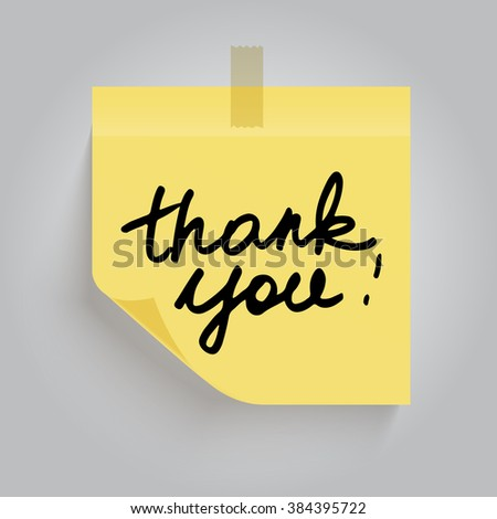 Yellow sticky note with the curled corner. Yellow sticky note with handwritten phrase Thank you. Sticky note isolated on grey background. Yellow post it notes. Note paper. - stock photo