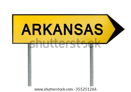 Yellow street concept sign Arkansas isolated on white