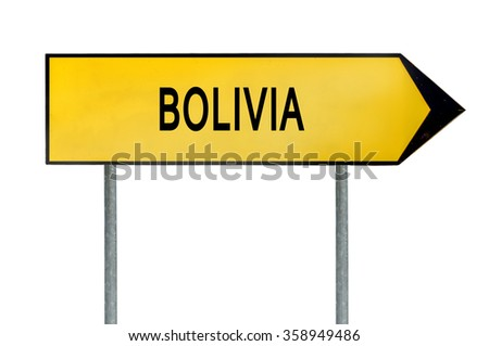 Yellow street concept sign Bolivia isolated on white