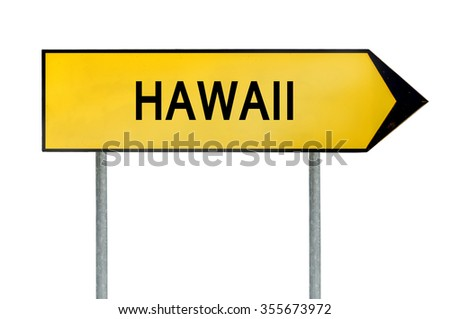 Yellow street concept sign Hawaii isolated on white