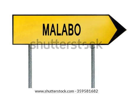 Yellow street concept sign Malabo isolated on white