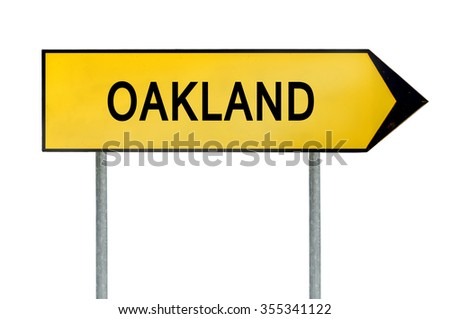 Yellow street concept sign Oakland isolated on white - stock photo