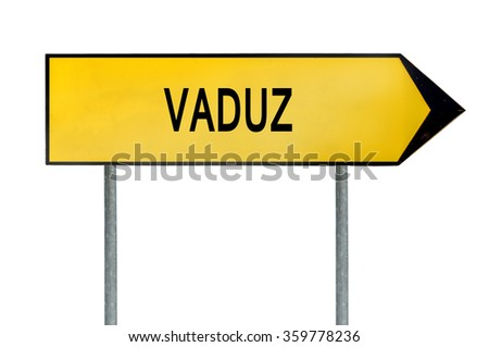 Yellow street concept sign Vaduz isolated on white