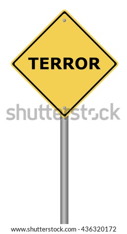 Yellow warning sign with the text Terror. - stock photo