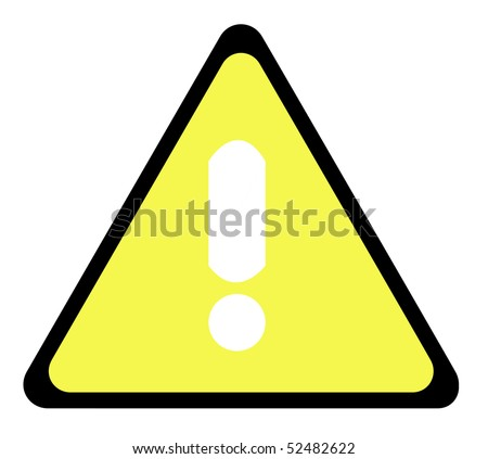 Yellow warning triangle sign with exclamation mark, isolated on white background.