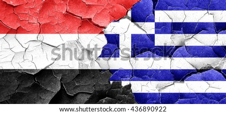 Yemen flag with Greece flag on a grunge cracked wall