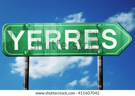 yerres road sign, 3D rendering, vintage green with clouds backgr