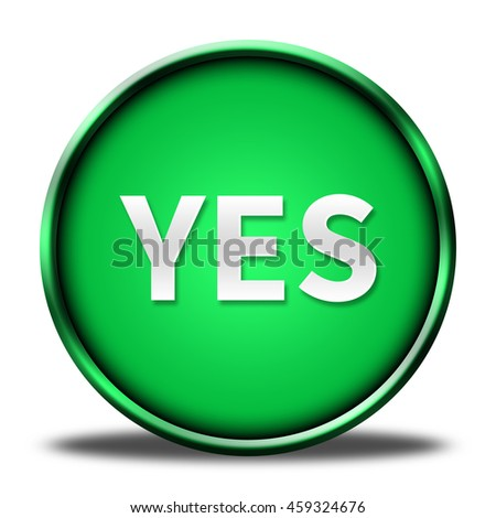 yes button isolated. 3D illustration  - stock photo