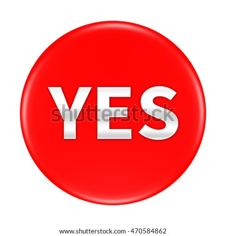 YES button isolated on white background. 3d render