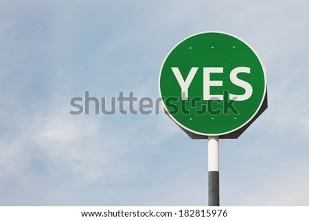 Yes Green Sign Post