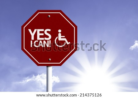 Yes I can with Disabled Icon sign with sun background  - stock photo