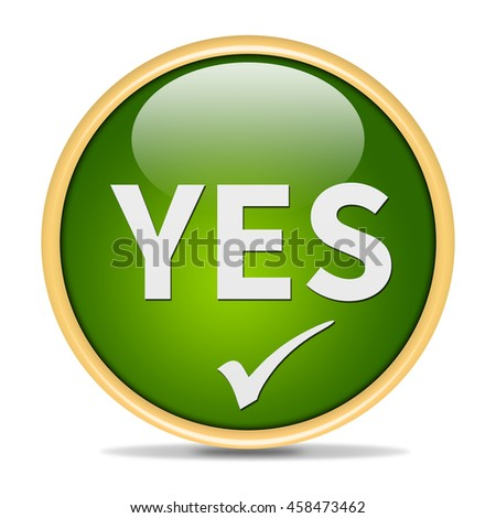 Yes icon. Internet button on white background.3d illustration - stock photo