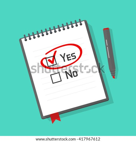 Yes no checked with red marker line, yes selected with red tick and circled, concept of motivation, voting, test, positive answer, poll, selection, choice notebook illustration design on white image - stock photo