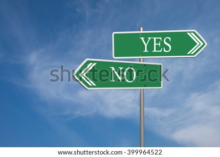 yes or no road signs on clouds and blue sky