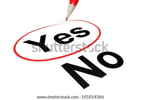 Yes outline by red pencil on a white background - stock photo
