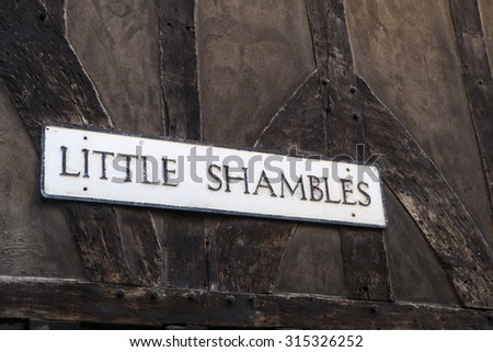 YORK, UK - AUGUST 25TH 2015: Street sign for Little Shambles in York, on 25th August 2015.