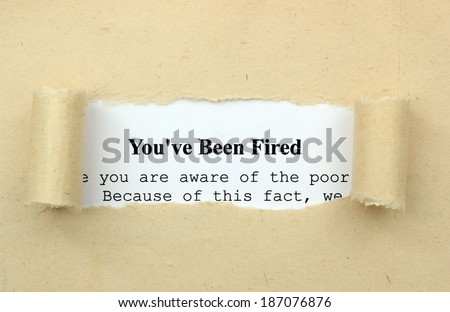 You are fired - stock photo