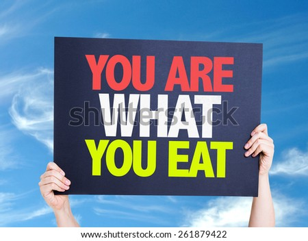 You Are What You Eat card with sky background - stock photo