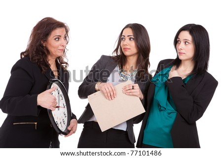 You`re late ladies business concept