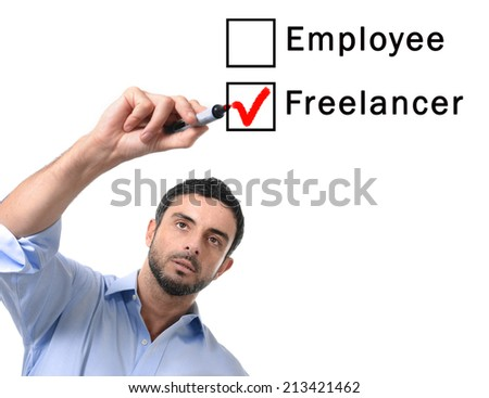 young handsome business man choosing freelancer to employee option at formular ticking box with red marker isolated on white background , self-employed versus company salary, freelance working concept - stock photo