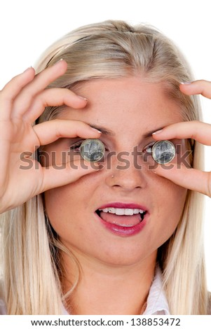 young woman holding euro money coins in front of the eyes: