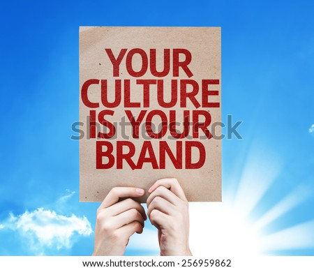 Your Culture is Your Brand card with sky background - stock photo