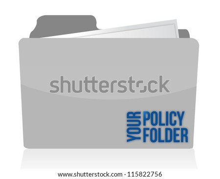 your policy folder illustration design over white - stock photo