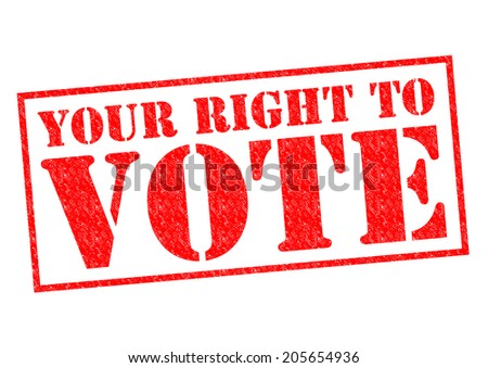 YOUR RIGHT TO VOTE red Rubber Stamp over a white background.