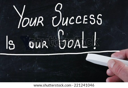 your success is our goal! - stock photo