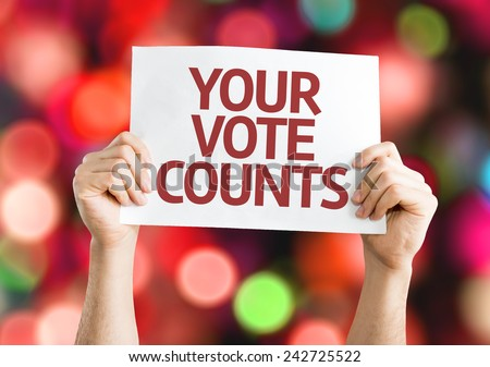 Your Vote Counts card with colorful background with defocused lights - stock photo