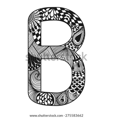 Zentangle stylized alphabet. Lace letter B in doodle style. Hand drawn sketch font, illustration for tattoos, makhendas or decoration. - stock photo