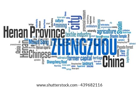 Zhengzhou - city in Henan Province in China. Word cloud concept.