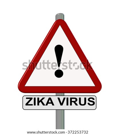 zika virus, be carefull, , road sign