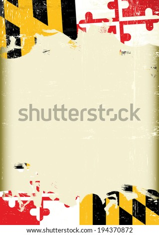 A poster with a large scratched frame and a grunge flag of Maryland for your publicity. - stock vector