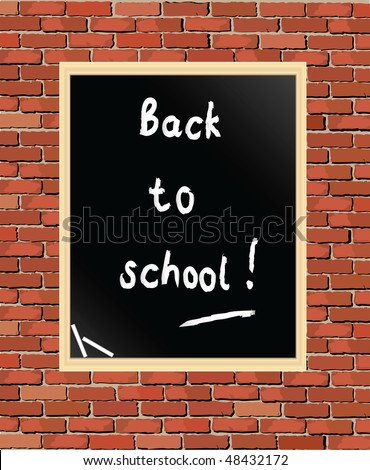 """Back to school"" written on blackboard against brick wall. Vector format - stock vector"