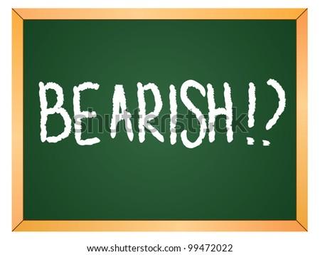 """""""bearish"""" word written on chalkboard - stock vector"""