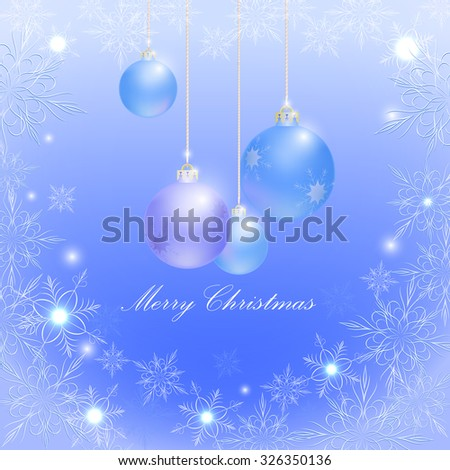 Blue Christmas balls and snowflakes, glitter, vector - stock vector