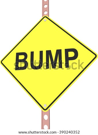 """Bump"" - 3d illustration of yellow roadsign isolated on white background"