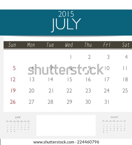 2015 calendar, monthly calendar template for July. Vector illustration. - stock vector