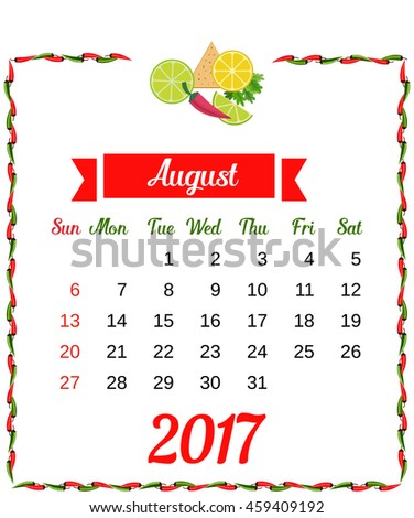 2017 Calendar. Template of monthly calendar for August with hot chili pepper border in colors of Mexican flag and set of vegetables. Week starts Sunday. Easy to edit. Vector illustration